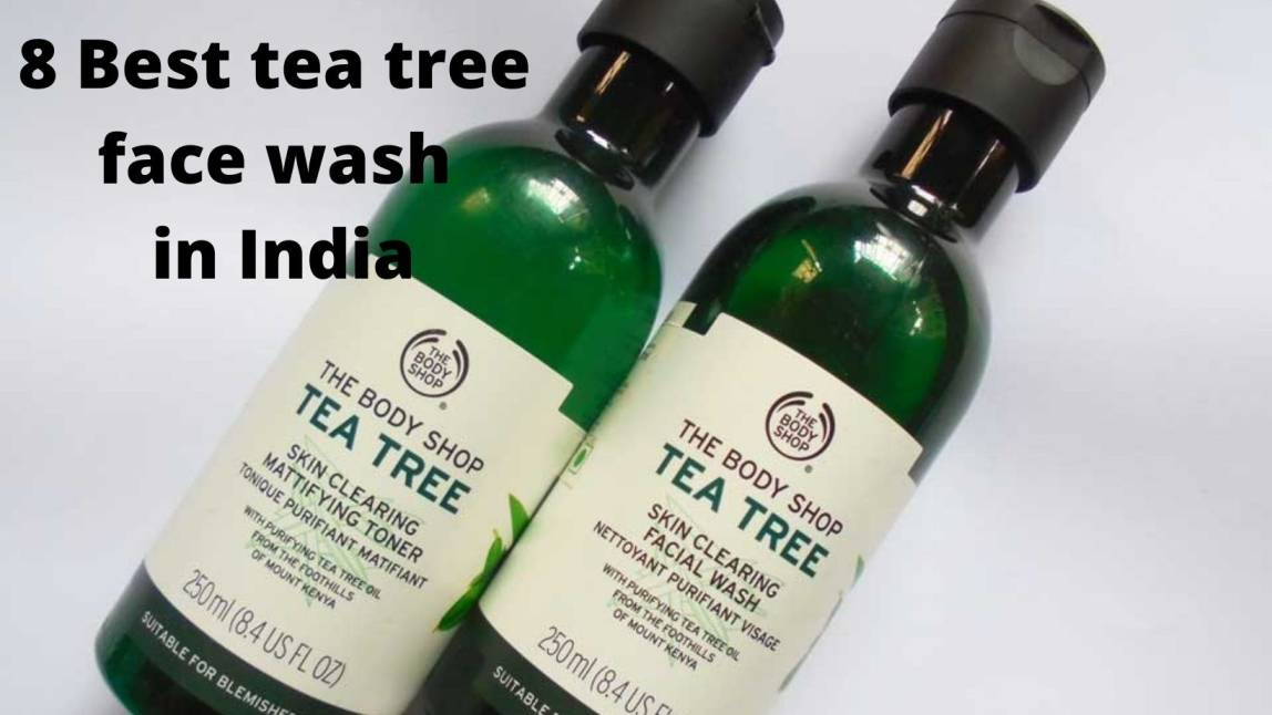 8 Best tea tree face wash in India