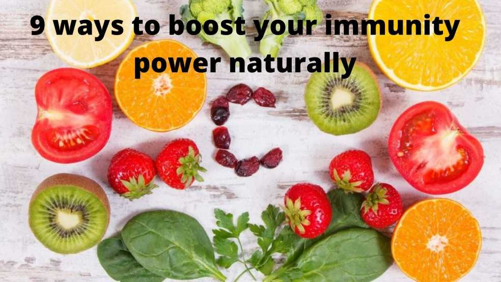 ways to boost your immunity power naturally